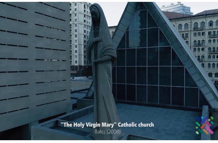 Müqəddəs Məryəm Ana Katolik Kilsəsi barədə videoçarx hazırladı — VİDEO