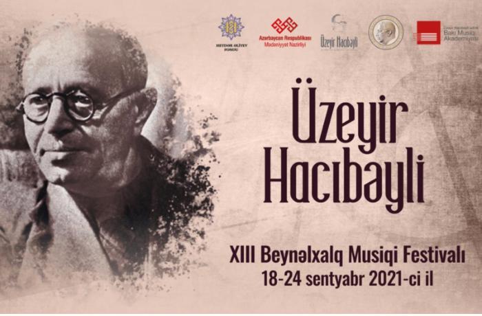 Şuşada Üzeyir Hacıbəyli XIII Beynəlxalq Musiqi Festivalı keçiriləcək